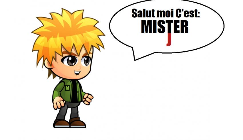 MISTER J SALUT